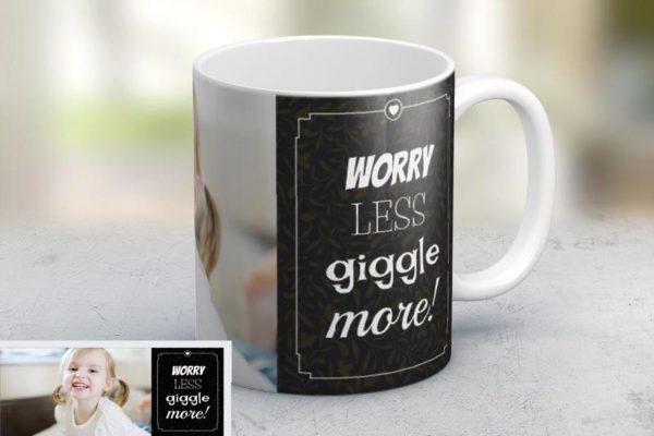 Εκτύπωση φωτογραφίας σε κούπα Worry Less, Giggle More από το Print-Photos-Online.com